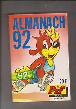 ALMANACH 92 de PIF POCHE - editions Vaillant - ETAT NEUF