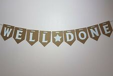 WELL DONE bunting. Celebration Banner. Passed Exams Test, Graduation Promotion