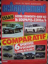 revue ECHAPPEMENT 1986 FORD SIERRA COSWORTH / BMW M3 / CONRERO / MOTORISTES