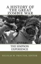 A History of the Great Zombie War: The Simpson Experience