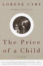 The Price of a Child: A Novel, Lorene Cary, Good Condition, Book