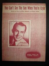 You Cant See The Sun When Youre Cryin Sheet Music Vintage 1946 Vaughn Monroe (O)