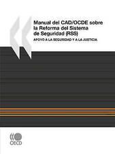 Manual del CAD/OCDE Sobre la Reforma del Sistema de Seguridad (RSS) : Apoyo a la