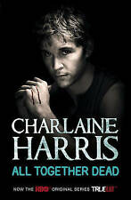 All Together Dead: A True Blood Novel by Charlaine Harris   *NEW*