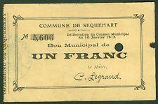 NECESSITE 1 FRANC BON MUNICIPAL COMMUNE DE SEQUEHART ETAT: TTB lot 496