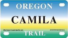 CAMILA Oregon Trail - Mini License Plate - Name Tag - Bicycle Plate!