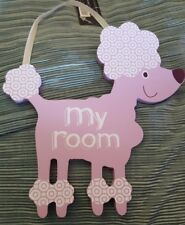 Door Sign- Pink Poodle- WELCOME TO MY ROOM~adorable- NEW LOW WORLD SHIPPING
