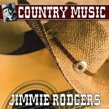 CD Country Music : Jimmie Rodgers