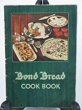 Vintage Bond Bread Cook Book 1935 General Baking Co Recipes
