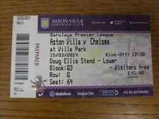15/03/2014 BIGLIETTO: Aston Villa v Chelsea (piegato). se questo oggetto è eventuali difetti