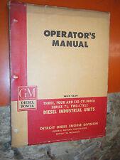UP TO 1952 GENERAL MOTORS DIESEL SERIES 71 INDUSTRIAL OPERATOR'S  MANUAL 3 4 6
