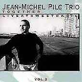 Pilc, Jean-Michel : Together Vol.2: Live at Sweet Basil CD Fast and FREE P & P