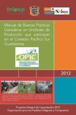 Manual de Buenas Pr�cticas Ganaderas en Unidades de Producci�n Que Participan...