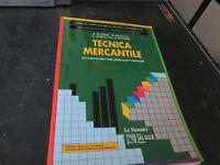 Tecnica Mercante - Le Monnier Para La Cuarta Classe Técnico Comm