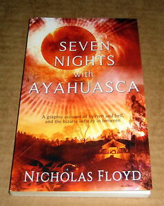 Signed 7 NIGHTS WITH AYAHUASCA PSYCHEDELIC EXPERIENCE Yagé Shaman Amazon Peru