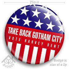 "BATMAN THE DARK KNIGHT Take Back Gotham City Campaign HARVEY DENT 25mm 1"" Badge"