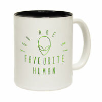 You re My Favourite Human Alien Novelty Sci Fi Ufo MUG cup birthday funny gift