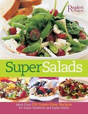 Super Salads: More Than 250 Super-Easy Recipes for Super Nutrition and-ExLibrary