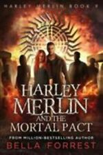Harley Merlin 9: Harley Merlin and the Mortal Pact [9]