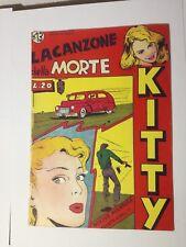 KITTY lire 20 LA CANZONE DELLA MORTE ediz. Oriani 1949 fumetto n° 13