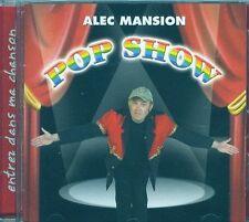 ALEC MANSION - POP SHOW - CD ALBUM 15 TITRES  2006
