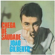 Gilberto Joao - Chega de Saudade [New Vinyl LP] UK - Import