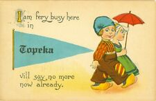 "Topeka, KS ""I'm fery busy here in Topeka"", Dutch Couple Pennant Greeting"