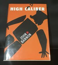High Caliber by John Bannon.  OOP.  Perfect condition.
