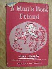 More details for 1954 a man's best friend roy mckie weidenfeld & nicolson dog cartoons 1st ed hb