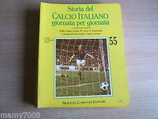 STORIA DEL CALCIO ITALIANO GIORNATA PER GIORNATA=FASC. N°55=Coppa del Mondo 1974