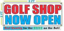 Golf Shop Now Open Banner Sign New Larger Size Best Quality for the $