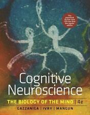 Cognitive Neuroscience : The Biology of the Mind by Michael S. Gazzaniga,...