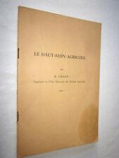ALSACE : LE HAUT RHIN AGRICOLE par R. UHLEN