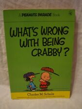 Peanuts Parade # 4 – What's Wrong With Being Crabby?