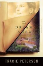 Heirs of Montana: To Dream Anew 3 by Tracie Peterson (2004, Paperback)