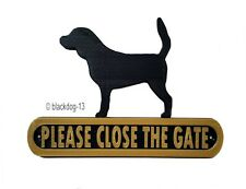 Beagle Please Close The Gate Dog Plaque - House Garden Sign - Black/Gold