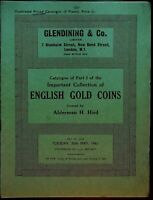 Glendining Numismatic Auction Cat. 1961: A. H. Hird English Gold Coins