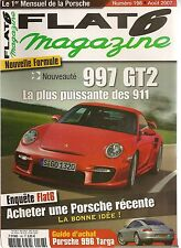 FLAT 6 198 PORSCHE 997 GT2 3.6 530CH 996 TARGA 997 TURBO FVD 620CH 356 A CARRERA