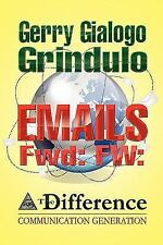 Emails Fwd: FW: (Paperback or Softback)