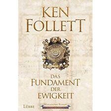 Das Fundament der Ewigkeit: Kingsbridge 3 - Ken Follett [Gebundene Ausgabe]