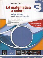 Leonardo Sasso, La matematica a colori 3, edizione blu per il secondo biennio