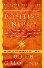 POSITIVE ENERGY Judith Orloff FREE SHIPPING paperback book transform stress fear