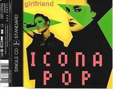 ICONA POP - Girlfriend ( + Tiesto REMIX) CD SINGLE 2TR Europe 2013 (Big Beat)