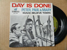 "DISQUE  45T DE PETER PAUL & MARY   "" DAY IS DONE """