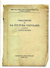 Russo#PROPULSIONE SU LA CULTURA POPOLARE#Estratto#Centro del Libro Popolare 1950