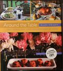 "ELLEN WRIGHT Signed 1st Edition Hard Cover Book by Author ""Around the Table"" COA"