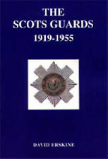 NEW Scots Guards 1919-1955 by David Erskine