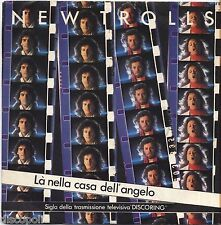 """NEW TROLLS - La nella casa dell'angelo VINYL 7"""" 45 LP 1981 NEAR MINT COVER VG+"""