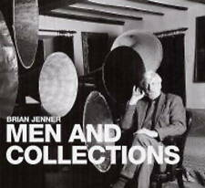 Men and Collections, Jenner, Brian | Hardcover Book | Very Good | 9781843305545