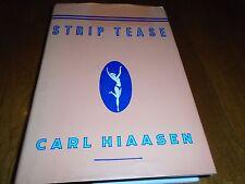 Strip Tease Signed by Carl Hiaasen (1993, HC 1st/1st)